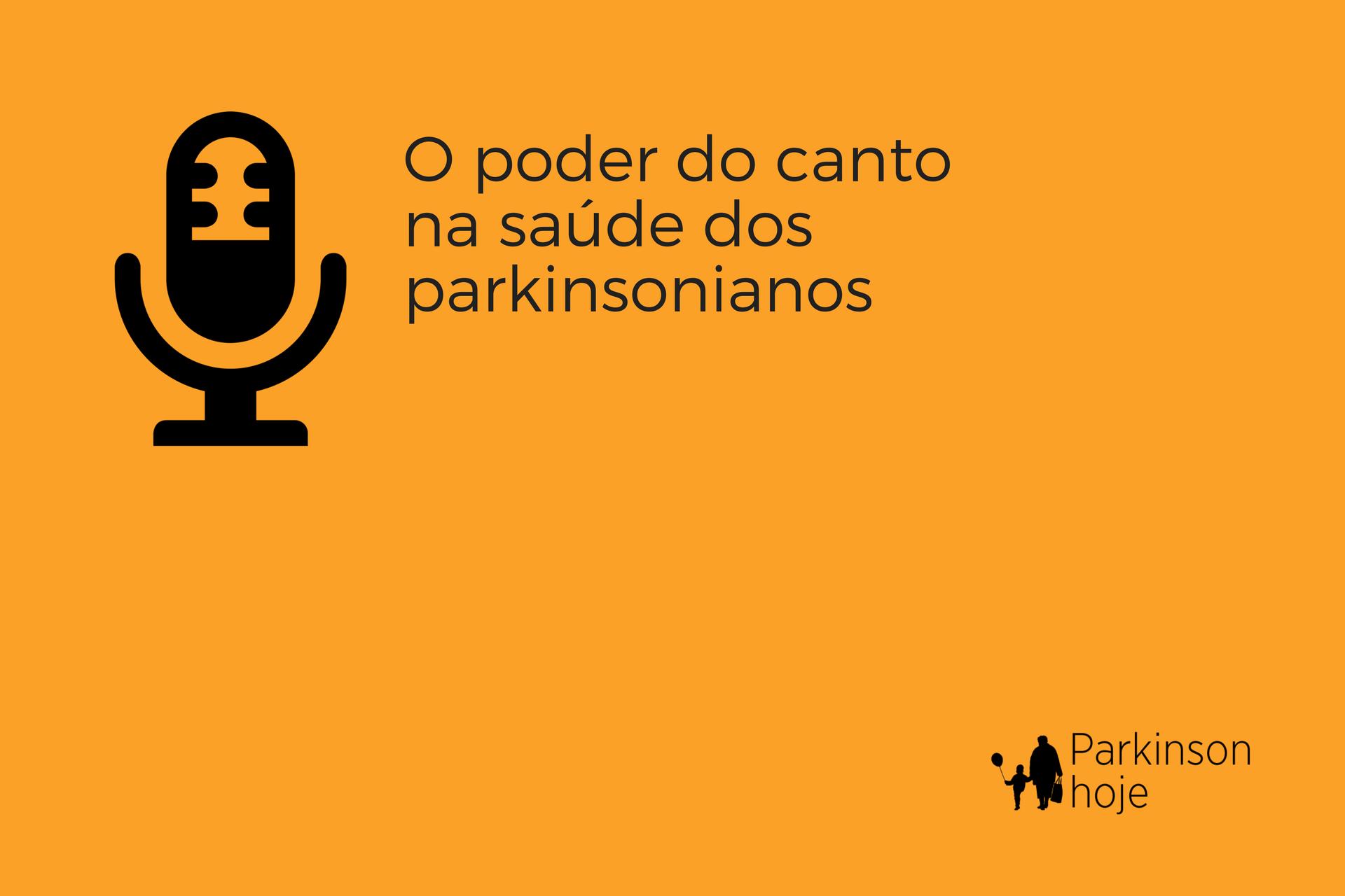 cantar ajuda a controlar os sintomas da doença de Parkinson